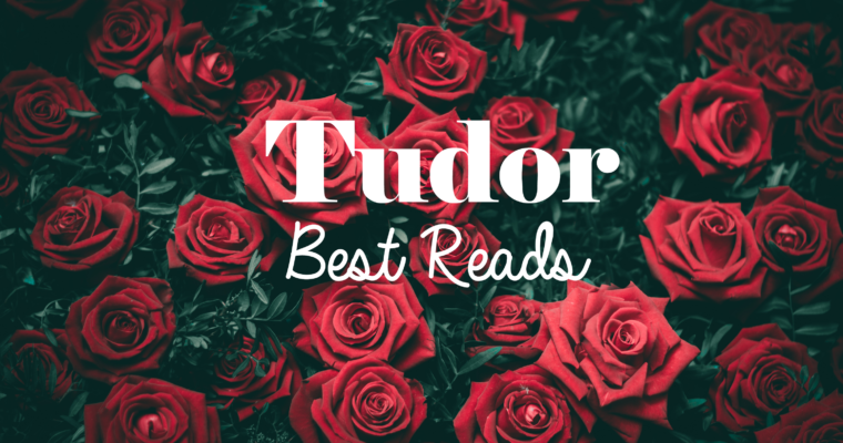 Tudor Best Reads