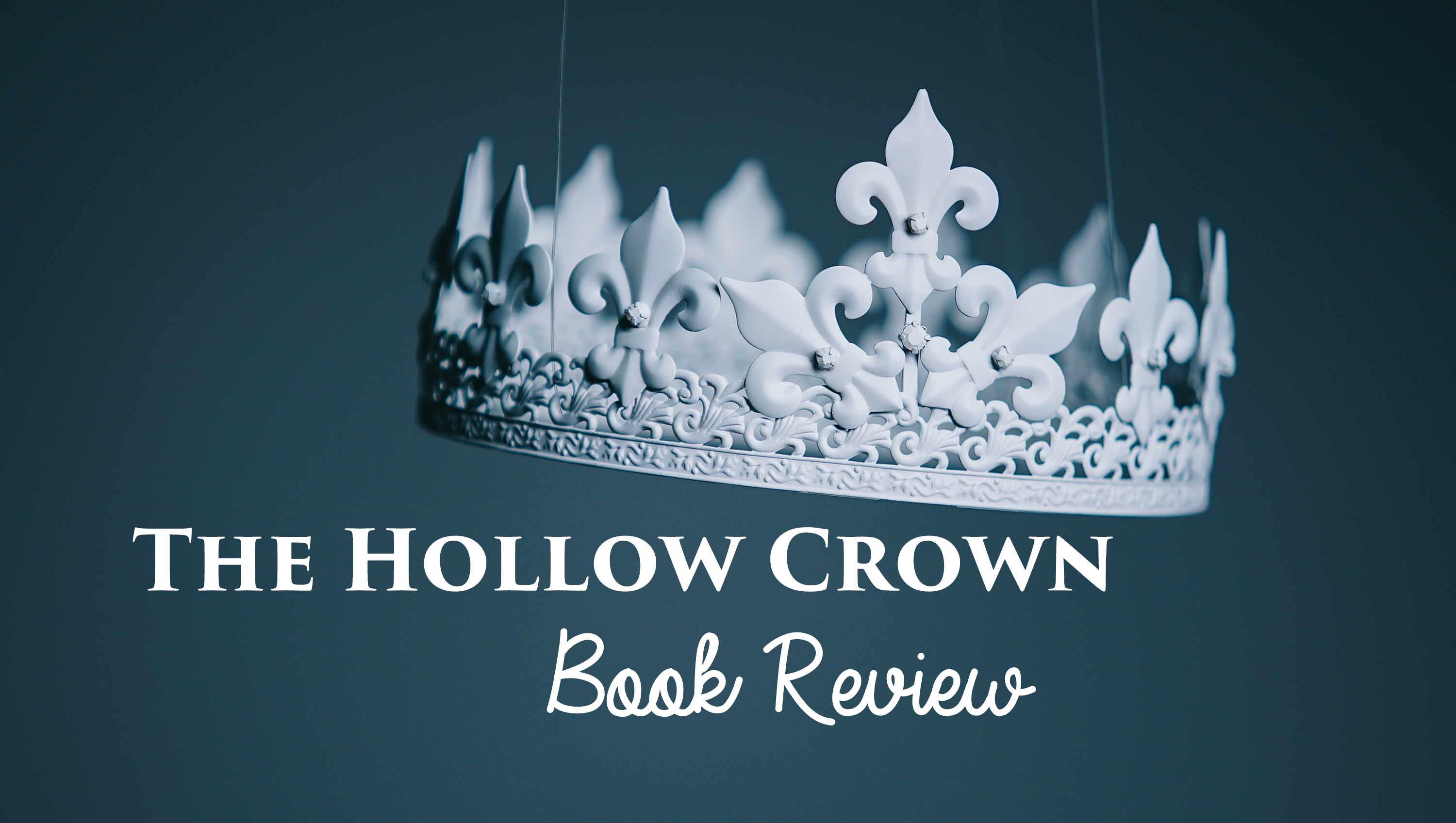 Book Review: A Hollow Crown
