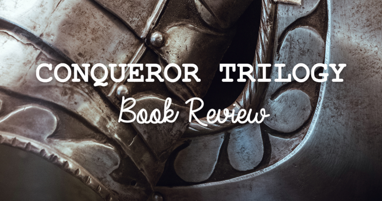 Book Review: Conqueror Trilogy