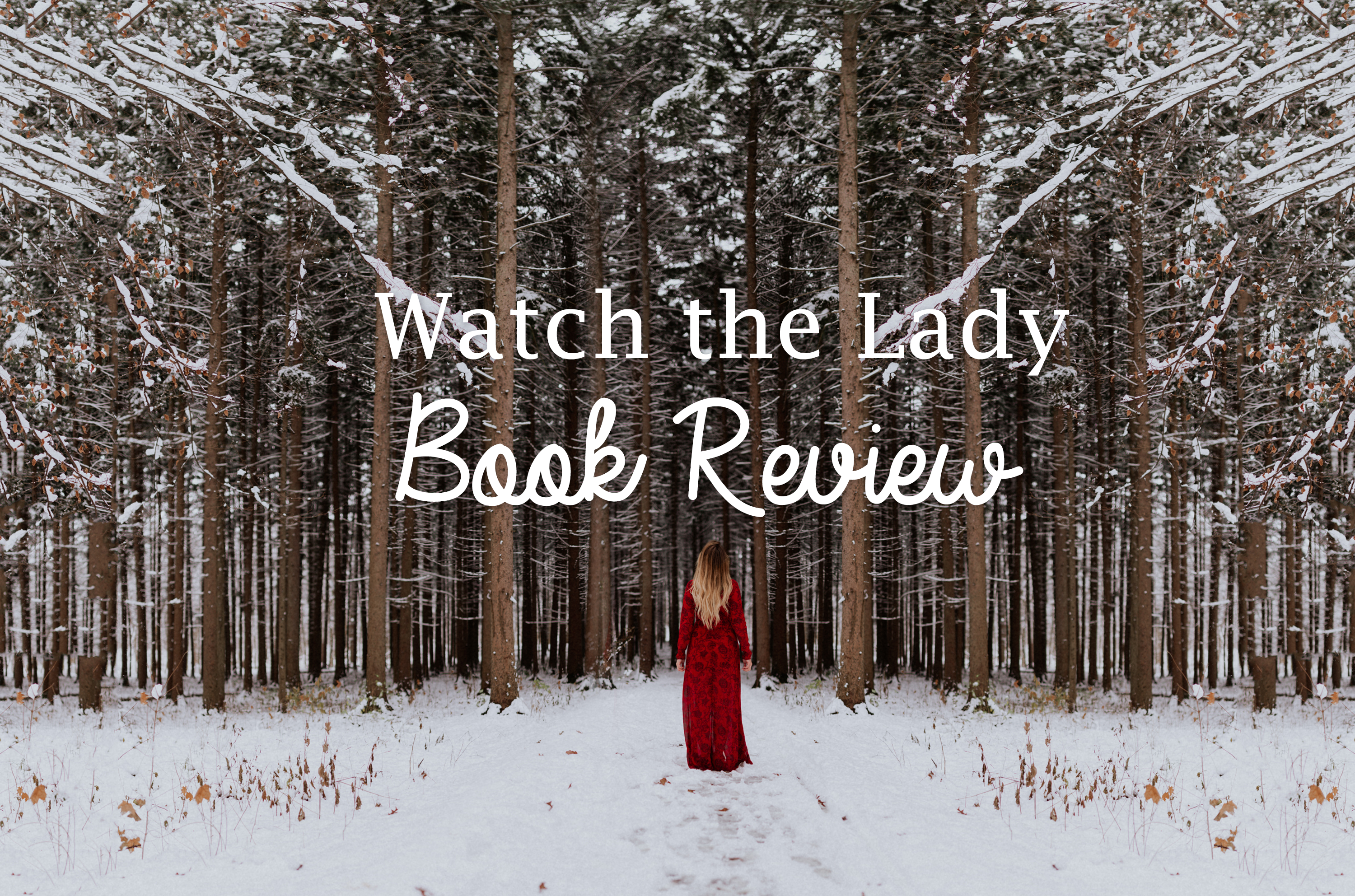 Book Review: Watch the Lady
