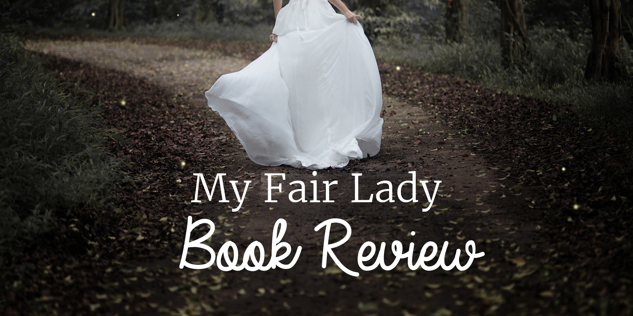 Book Review: My Fair Lady