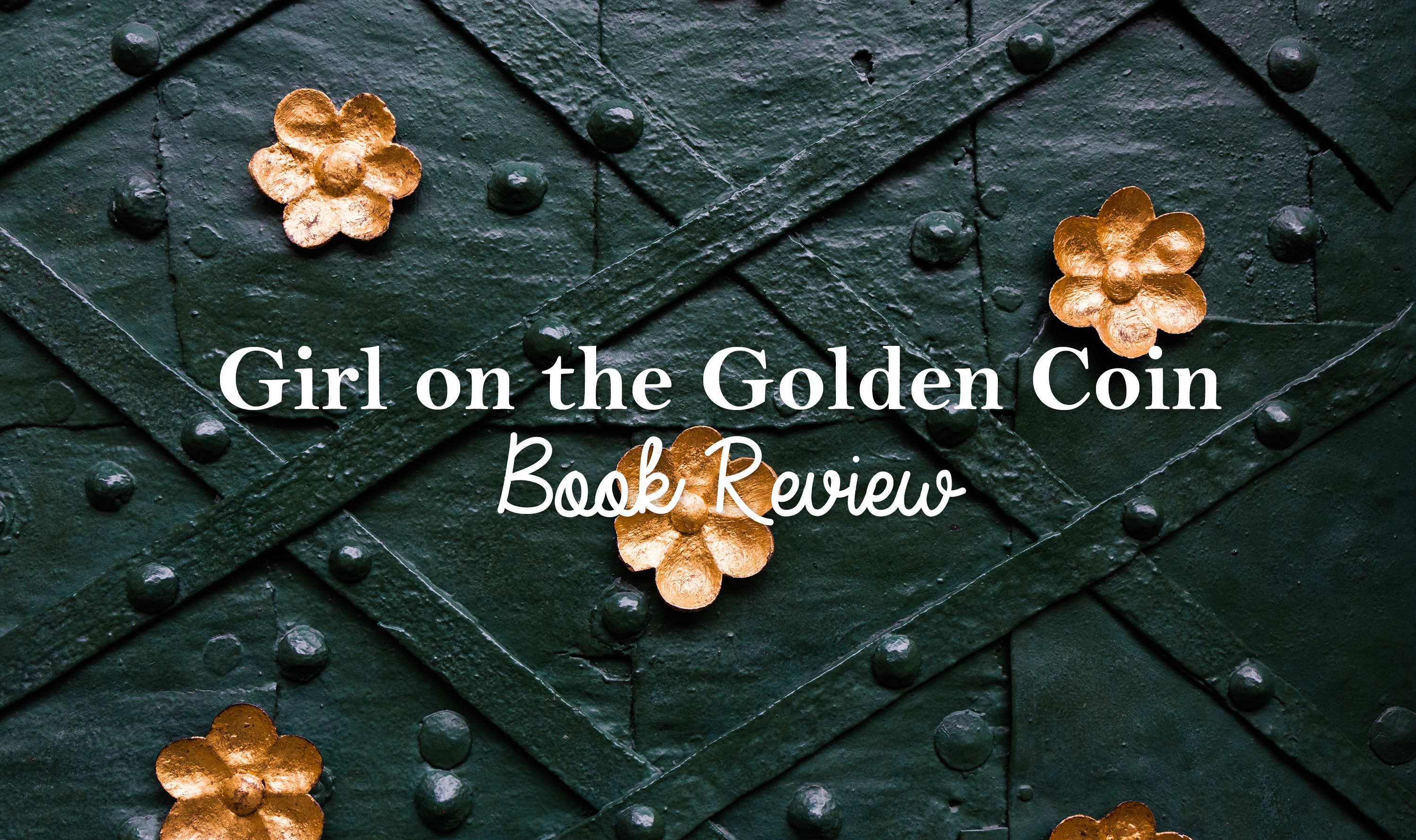 Book Review: Girl on the Golden Coin