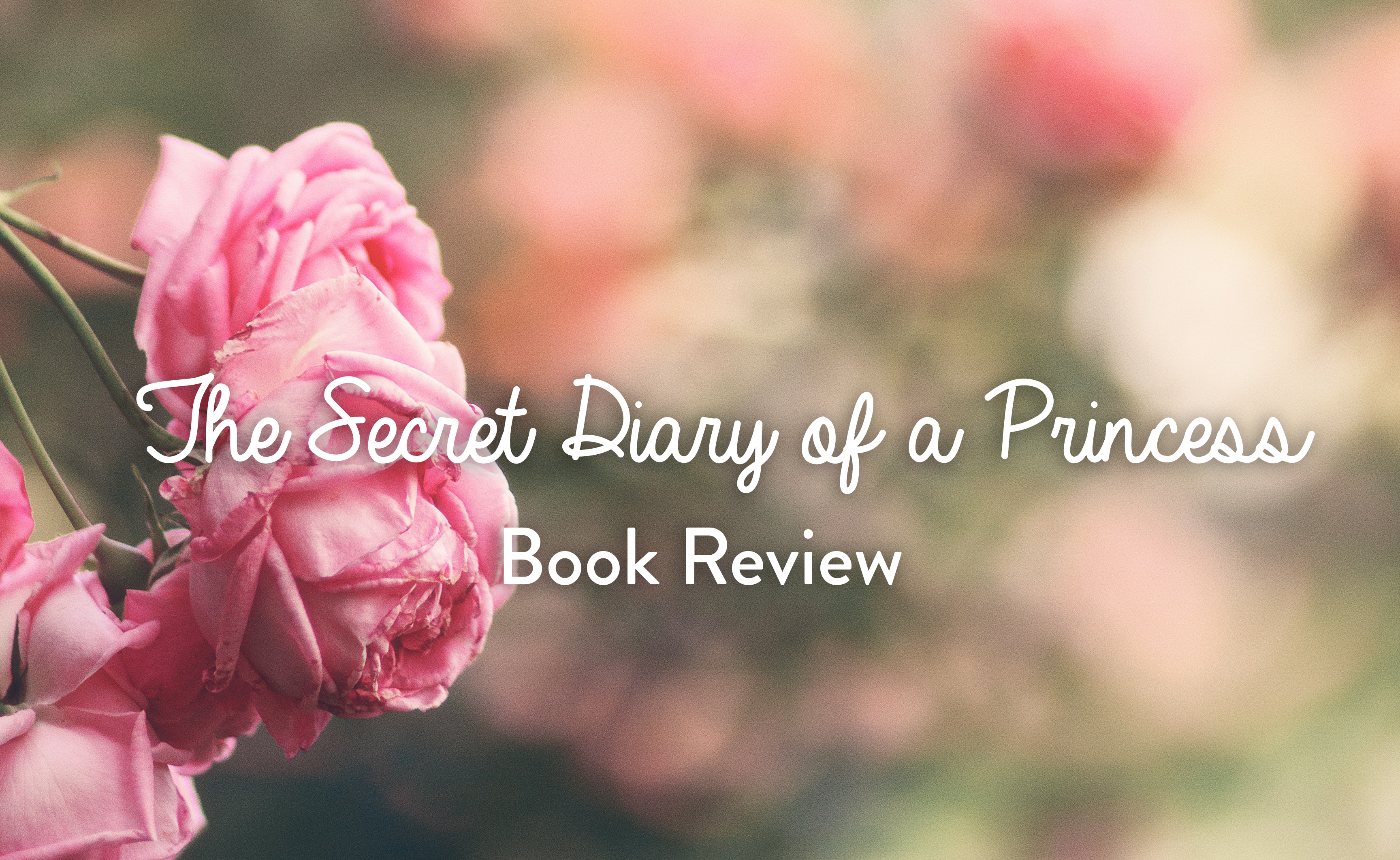 Book review: The Secret Diary of a Princess